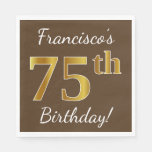 [ Thumbnail: Brown, Faux Gold 75th Birthday + Custom Name Napkin ]