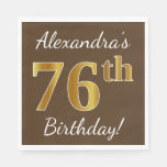 [ Thumbnail: Brown, Faux Gold 76th Birthday + Custom Name Napkin ]