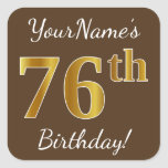 [ Thumbnail: Brown, Faux Gold 76th Birthday + Custom Name Sticker ]