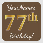 [ Thumbnail: Brown, Faux Gold 77th Birthday + Custom Name Sticker ]