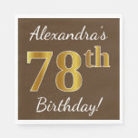 [ Thumbnail: Brown, Faux Gold 78th Birthday + Custom Name Napkin ]