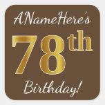 [ Thumbnail: Brown, Faux Gold 78th Birthday + Custom Name Sticker ]