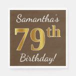 [ Thumbnail: Brown, Faux Gold 79th Birthday + Custom Name Paper Napkin ]