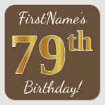 [ Thumbnail: Brown, Faux Gold 79th Birthday + Custom Name Sticker ]