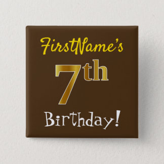 Brown, Faux Gold 7th Birthday, With Custom Name Button