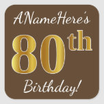 [ Thumbnail: Brown, Faux Gold 80th Birthday + Custom Name Sticker ]