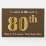[ Thumbnail: Brown, Faux Gold 80th Wedding Anniversary Party Guest Book ]