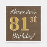 [ Thumbnail: Brown, Faux Gold 81st Birthday + Custom Name Paper Napkin ]