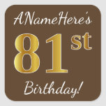 [ Thumbnail: Brown, Faux Gold 81st Birthday + Custom Name Sticker ]