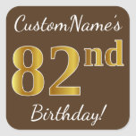 [ Thumbnail: Brown, Faux Gold 82nd Birthday + Custom Name Sticker ]
