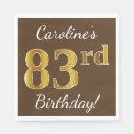[ Thumbnail: Brown, Faux Gold 83rd Birthday + Custom Name Paper Napkin ]
