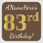 [ Thumbnail: Brown, Faux Gold 83rd Birthday + Custom Name Sticker ]