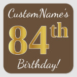 [ Thumbnail: Brown, Faux Gold 84th Birthday + Custom Name Sticker ]