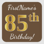 [ Thumbnail: Brown, Faux Gold 85th Birthday + Custom Name Sticker ]