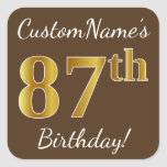 [ Thumbnail: Brown, Faux Gold 87th Birthday + Custom Name Sticker ]