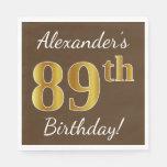 [ Thumbnail: Brown, Faux Gold 89th Birthday + Custom Name Paper Napkin ]