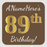 [ Thumbnail: Brown, Faux Gold 89th Birthday + Custom Name Sticker ]
