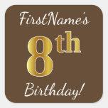 [ Thumbnail: Brown, Faux Gold 8th Birthday + Custom Name Sticker ]