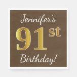 [ Thumbnail: Brown, Faux Gold 91st Birthday + Custom Name Napkin ]