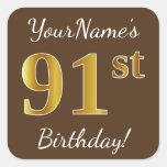 [ Thumbnail: Brown, Faux Gold 91st Birthday + Custom Name Sticker ]