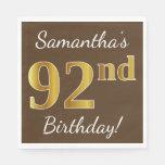 [ Thumbnail: Brown, Faux Gold 92nd Birthday + Custom Name Napkin ]