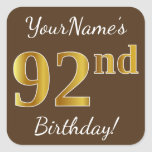 [ Thumbnail: Brown, Faux Gold 92nd Birthday + Custom Name Sticker ]