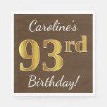 [ Thumbnail: Brown, Faux Gold 93rd Birthday + Custom Name Napkin ]