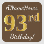 [ Thumbnail: Brown, Faux Gold 93rd Birthday + Custom Name Sticker ]