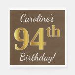 [ Thumbnail: Brown, Faux Gold 94th Birthday + Custom Name Napkin ]