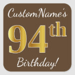 [ Thumbnail: Brown, Faux Gold 94th Birthday + Custom Name Sticker ]