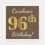 [ Thumbnail: Brown, Faux Gold 96th Birthday + Custom Name Paper Napkin ]