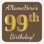 [ Thumbnail: Brown, Faux Gold 99th Birthday + Custom Name Sticker ]
