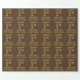 "Brown, Faux Gold ""HAPPY 1st BIRTHDAY"" Wrapping Paper"