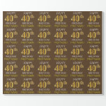 "[ Thumbnail: Brown, Faux Gold ""Happy 40th Birthday"" Wrapping Paper ]"
