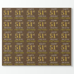 """Brown, Faux Gold """"HAPPY 51st BIRTHDAY"""" Wrapping Paper"""