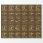 """Brown, Faux Gold """"HAPPY 52nd BIRTHDAY"""" Wrapping Paper"""