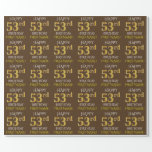 """Brown, Faux Gold """"HAPPY 53rd BIRTHDAY"""" Wrapping Paper"""