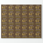 "[ Thumbnail: Brown, Faux Gold ""Happy 61st Birthday"" Wrapping Paper ]"