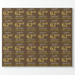 "[ Thumbnail: Brown, Faux Gold ""Happy 62nd Birthday"" Wrapping Paper ]"