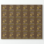 """[ Thumbnail: Brown, Faux Gold """"Happy 6th Birthday"""" Wrapping Paper ]"""