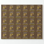 """[ Thumbnail: Brown, Faux Gold """"Happy 8th Birthday"""" Wrapping Paper ]"""