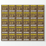 """[ Thumbnail: Brown, Faux/Imitation Gold, """"33rd Birthday"""" Wrapping Paper ]"""