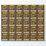 "[ Thumbnail: Brown, Faux/Imitation Gold, ""51st Birthday"" Wrapping Paper ]"