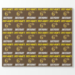 "[ Thumbnail: Brown, Faux/Imitation Gold, ""6th Birthday"" Wrapping Paper ]"