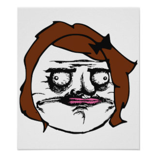 Brown Female Me Gusta Comic Rage Face Meme Poster