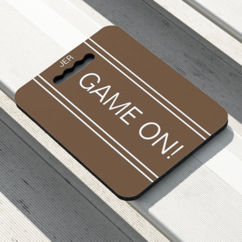 Brown GAME ON Quote Monogrammed Stadium Sports Seat Cushion
