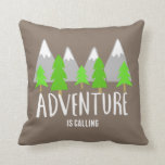 "Brown Hiking Camping Adventure is Calling Throw Pillow<br><div class=""desc"">Decorative throw pillow for anyone who loves travel,  hiking,  mountain climbing or camping! Brown pillow with gray and white snow capped mountains,  green pine trees and white typography design that reads &quot;Adventure is calling&quot; on the front side of pillow. Reverse side is solid brown.</div>"