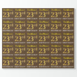"[ Thumbnail: Brown, Imitation Gold Look ""23rd Birthday"" Wrapping Paper ]"