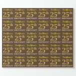 "[ Thumbnail: Brown, Imitation Gold Look ""25th Birthday"" Wrapping Paper ]"