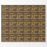 "[ Thumbnail: Brown, Imitation Gold Look ""32nd Birthday"" Wrapping Paper ]"